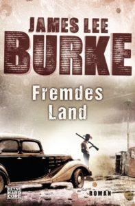 Fremdes Land von James Lee Burke